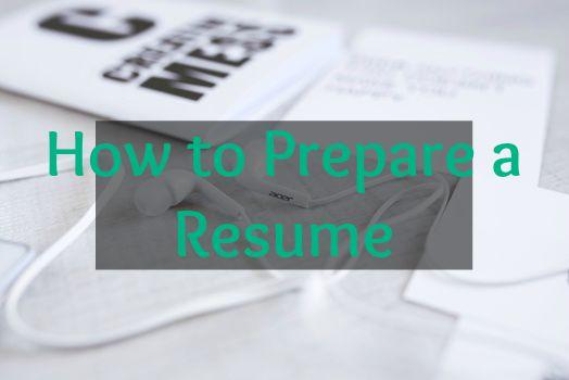 How to prepare my resume