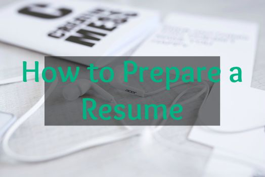 How to prepare a resume