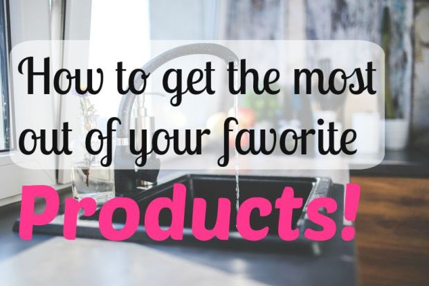 How to get the most from products