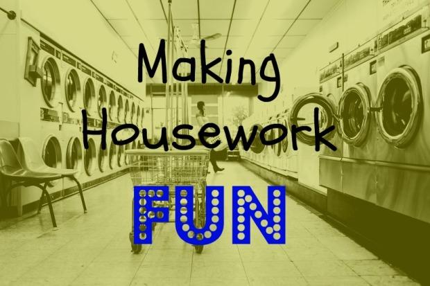 Making Housework Fun