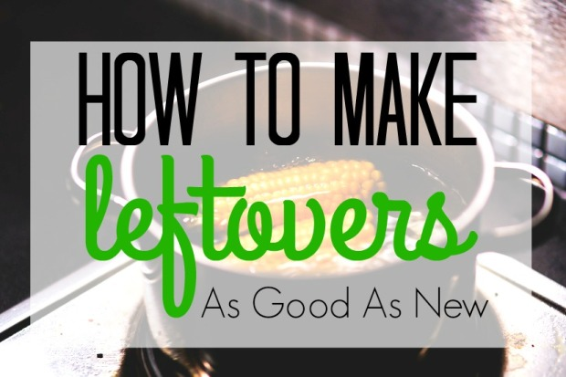 Making Leftovers as Good as New