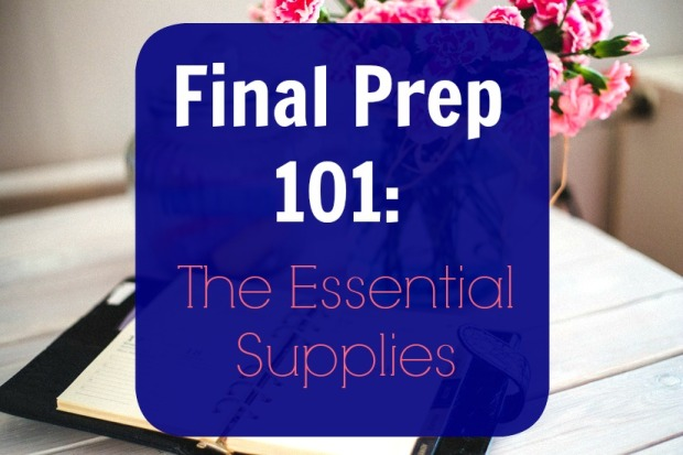 Final Prep 101, Supplies