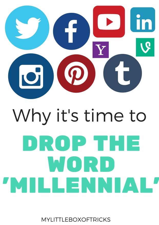 Drop the word millennial