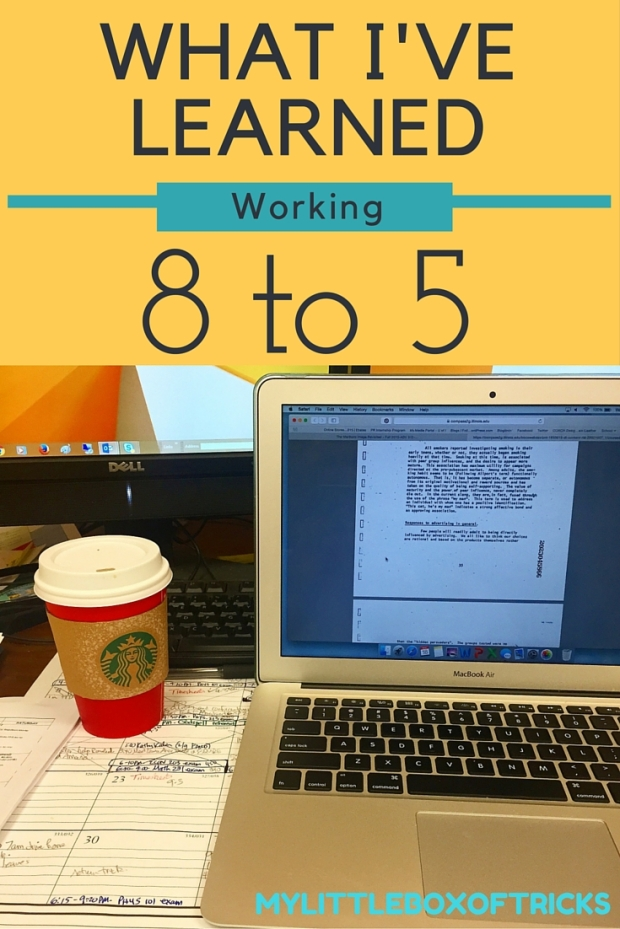 What I've Learned Working 8 to 5