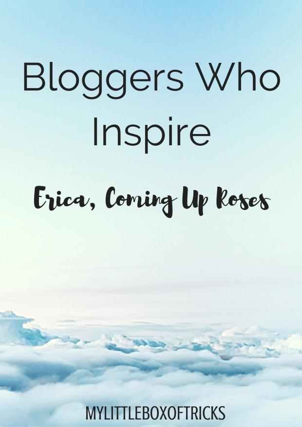 Bloggers Who Inspire - Erica .jpg